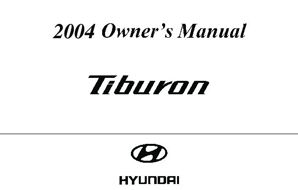 2004 Hyundai Tiburon Owners Manual