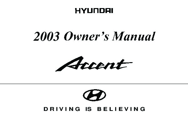 2003 Hyundai Accent Owners Manual