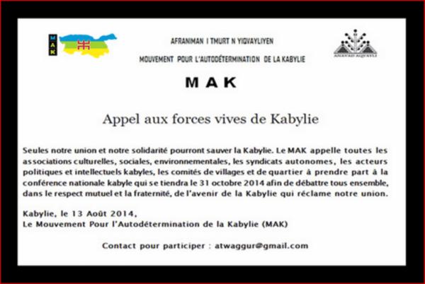 """d'information : En prévision de la Conférence Nationale Kabyle qui aura lieu le 31 octobre à Ait Ouabane, le MAK réitère son """"Appel aux forces vives de Kabylie"""""""