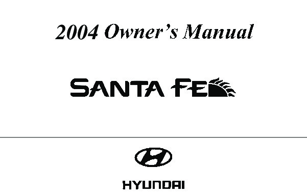2004 Hyundai Santa Fe Owners Manual