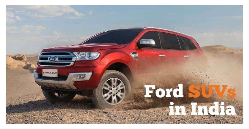 Latest Ford Suv Cars In India Mileage Price Specifications Free Download