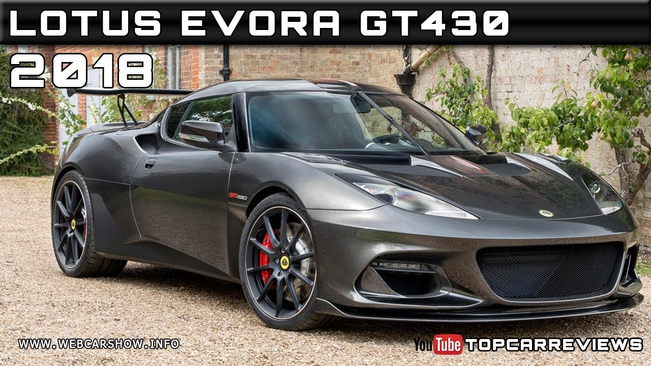 Latest 2018 Lotus Evora Gt430 Review Rendered Price Specs Release Free Download