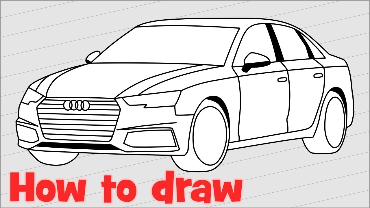 Latest How To Draw A Car Audi A4 Sedan 2017 Step By Step Youtube Free Download