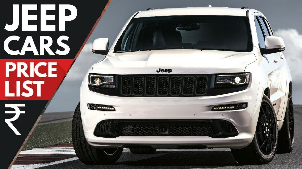 Latest Jeep Cars Price List Updated 2018 Youtube Free Download
