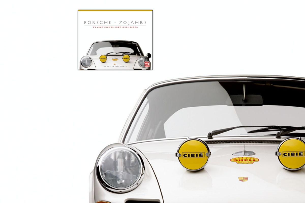 Buch – Porsche 70 Jahre – Es gibt nichts Vergleichbares