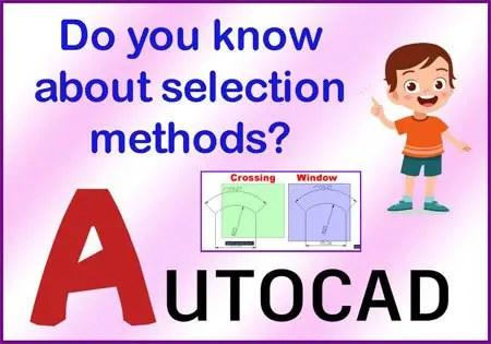 AutoCAD Selection methods