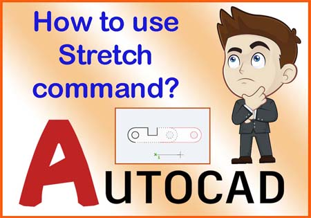 AutoCAD Stretch