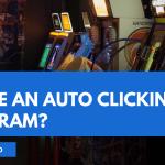 How Do I Make an Auto Clicking Program?