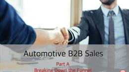 Breaking Down the Automotive B2B Sales Funnel