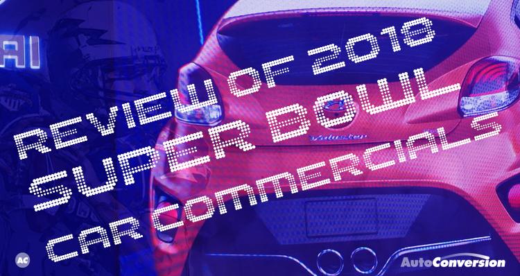 super bowl car commercials