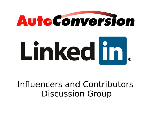 AutoConversion Influencers & Contributors LinkedIn Discussion Group