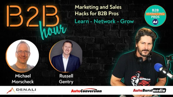 Michael Morscheck and Russell Gentry on AutoConversion B2B Hour