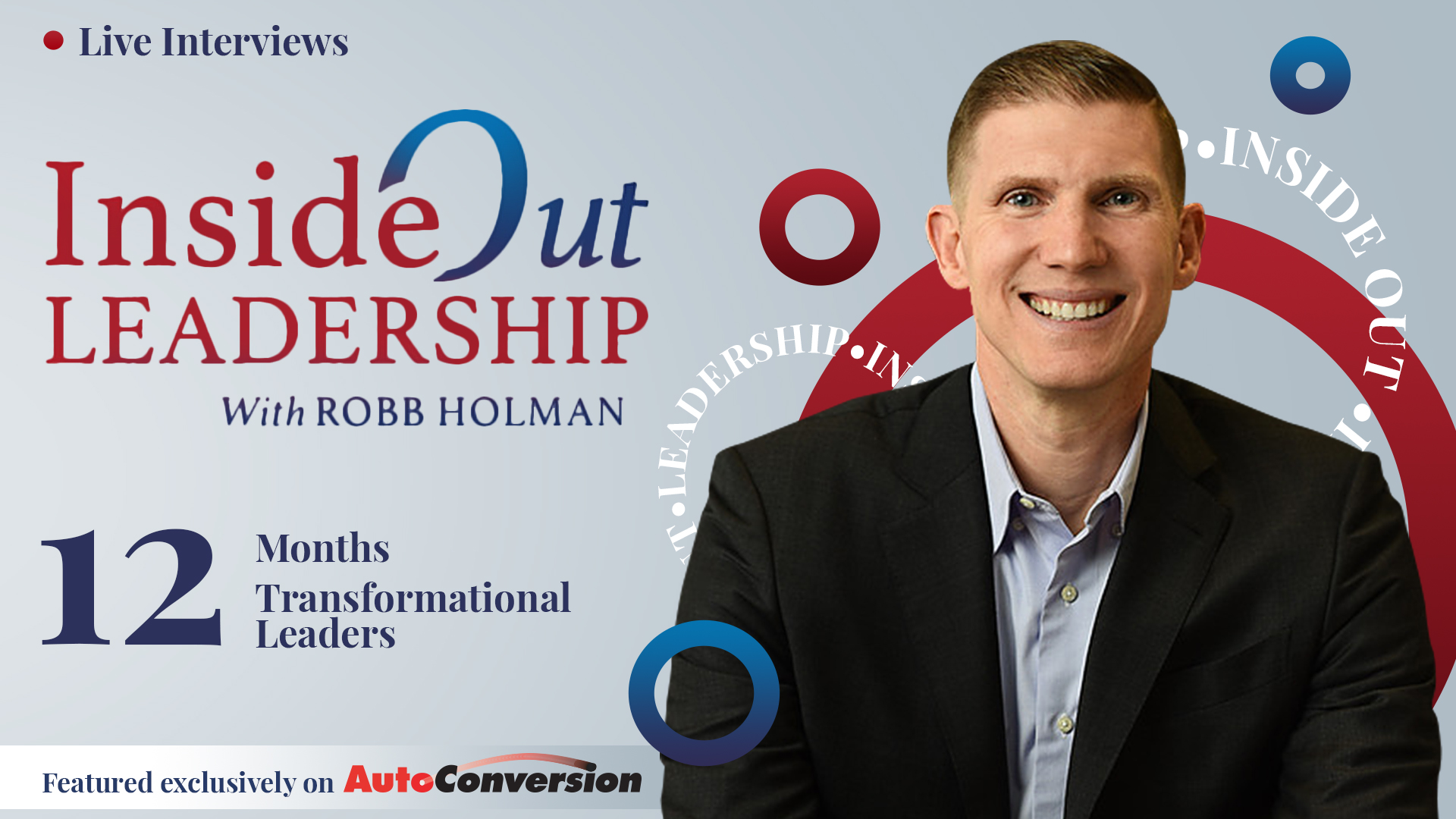 Inside Out Leadership Show with Robb Holman