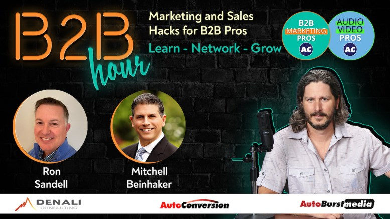 Mitchell Beinhaker and Ron Sandell - B2B Hour on AutoConversion