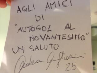 """""""Agli amici di Autogol al Novantesimo un saluto, Andrea Migliorini 25"""""""