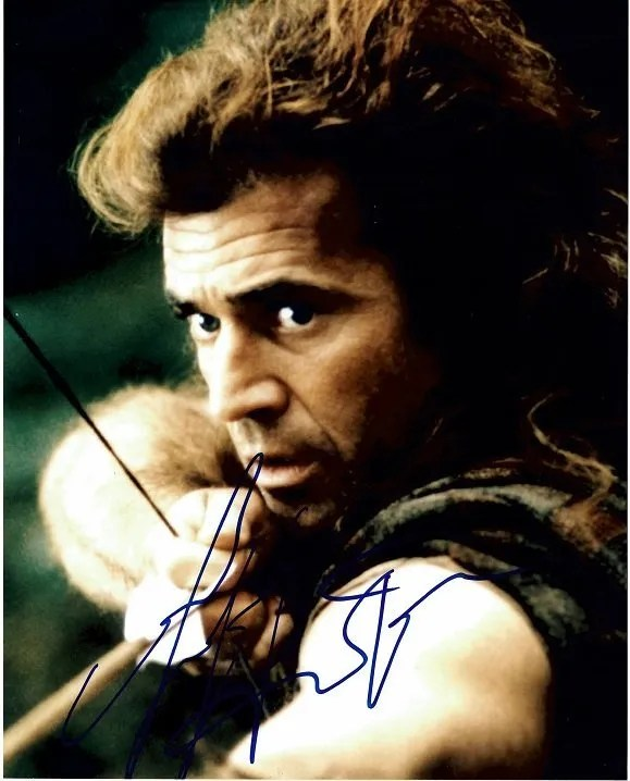 Mel Gibson Autograph Braveheart William Wallace 8×10