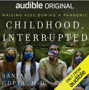 childhood interrupted-sanjay Gupta