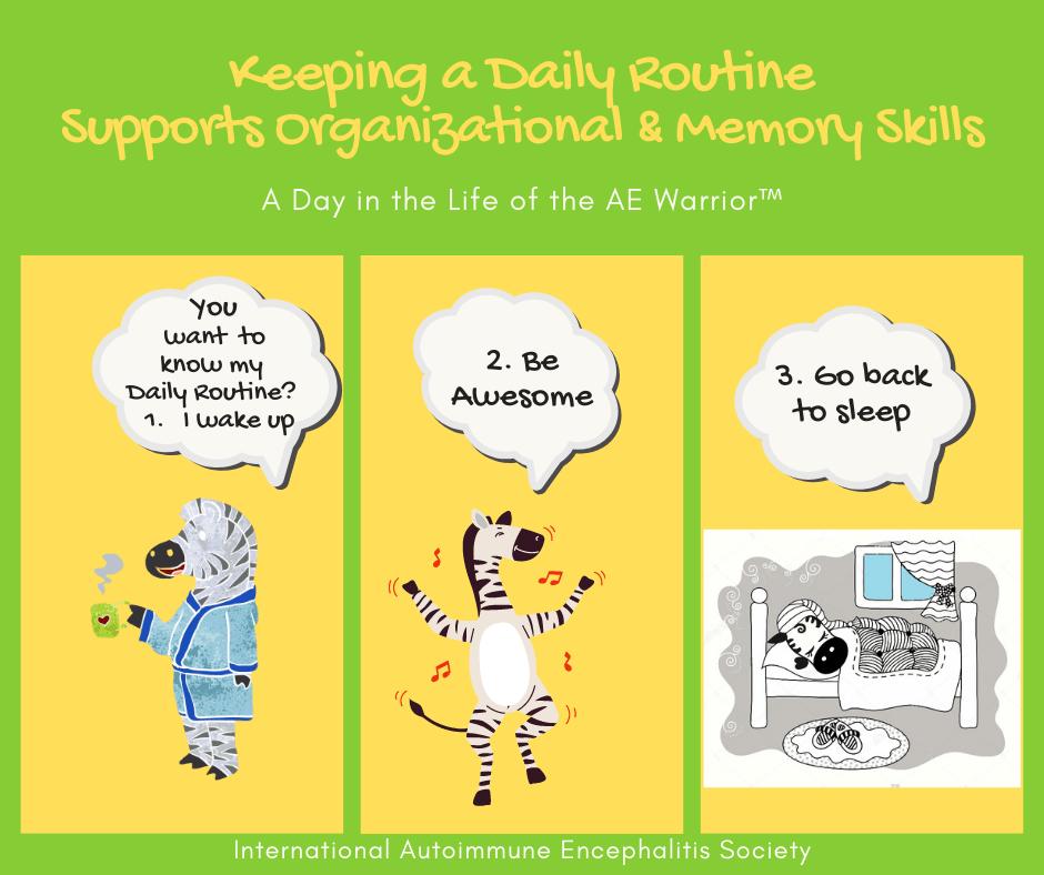 Daily Routine assists with memory Organization Comic Strip 11 8 2020 FB - Memes About Autoimmune-Encephalitis