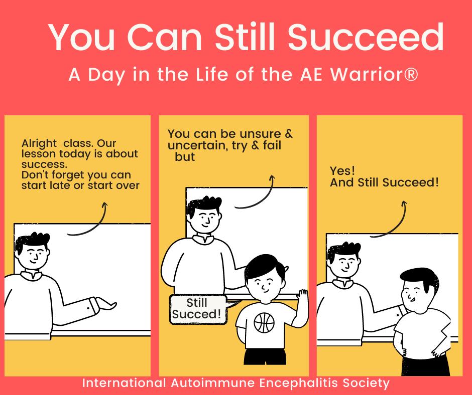 Still Succeed Comic Strip FB 7 18 2021 - Memes About Autoimmune-Encephalitis
