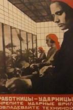 """Valentina Koulaguina """"ouvrières de choc, renforcez les équipes de choc, maîtrisez la technique, augmentez le nombre de cadres de spécialistes prolétariens"""" 1931"""