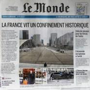 """Journal Le Monde """"la France vit un confinement historique"""""""