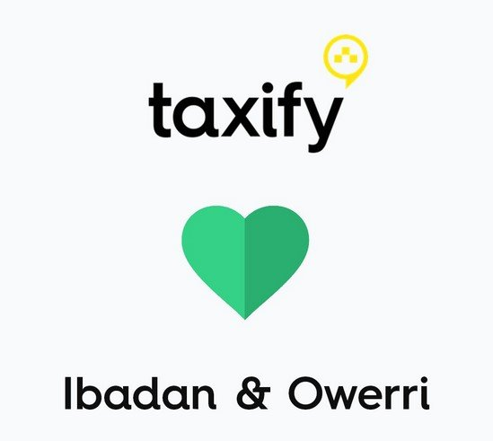 Taxify Set To Begin Operation In Ibadan And Owerri - News