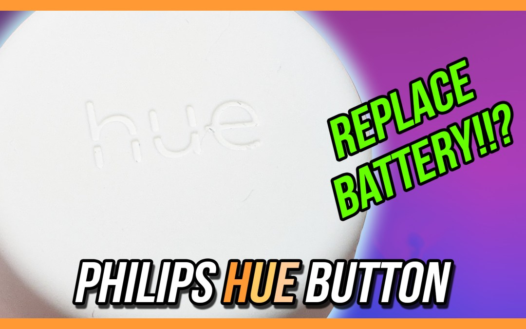 Philips Hue Smart Button Battery Replacement
