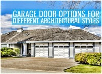 Garage Door Options for Different Architectural Styles