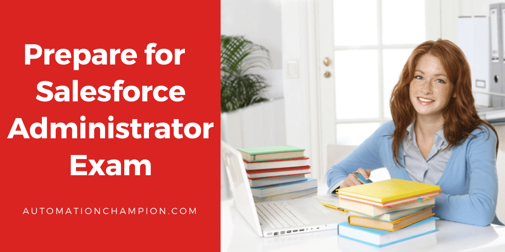 Salesforce Administrator Exam (ADM 201)