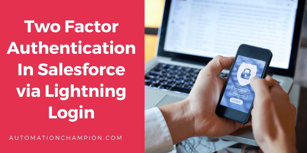 Two Factor Authentication In Salesforce via Lightning Login