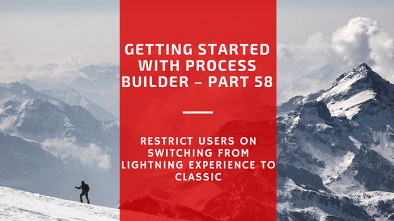 restrict-users-on-switching-from-lightning-experience-to-classic