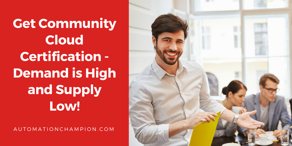 Get Community Cloud Certification – Demand is High and Supply Low!