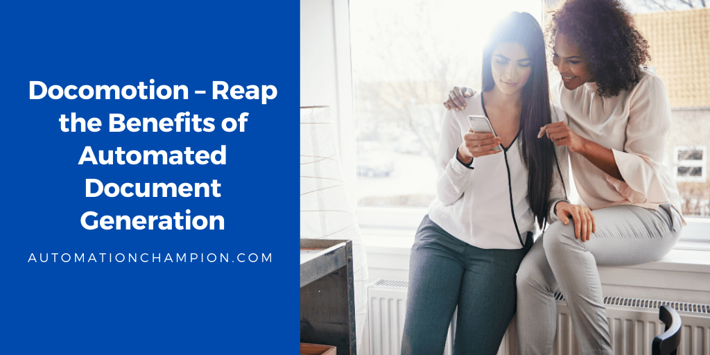 Docomotion – Reap the Benefits of Automated Document Generation