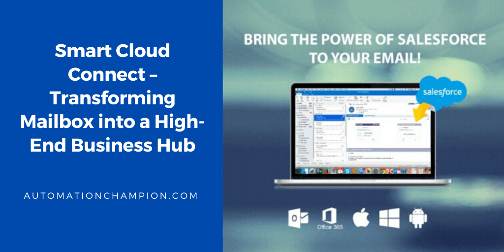 [App Review] Smart Cloud Connect – Transforming Mailbox into a High-End Business Hub