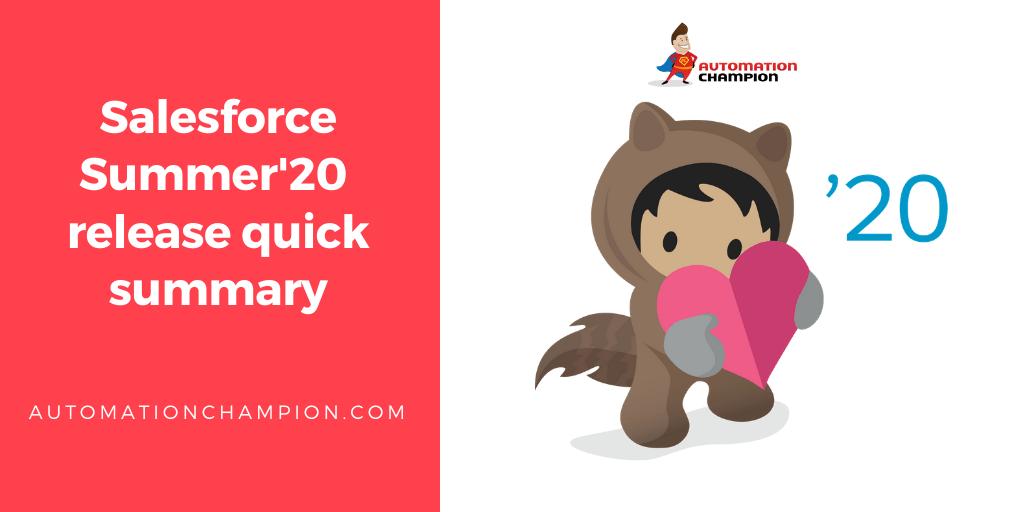 Salesforce Summer20 release quick summary