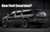 2021 Ford Excursion Comeback