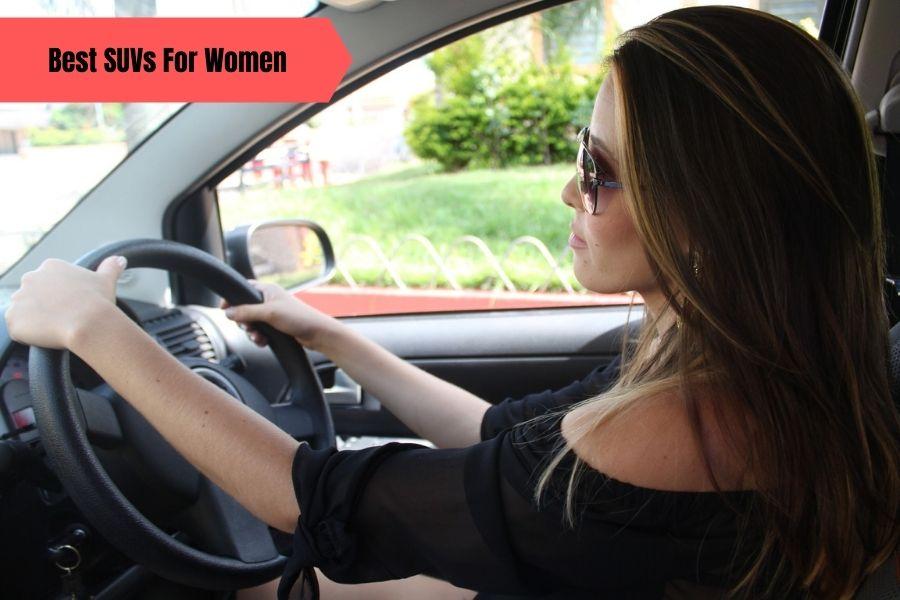 Best SUVs For Women