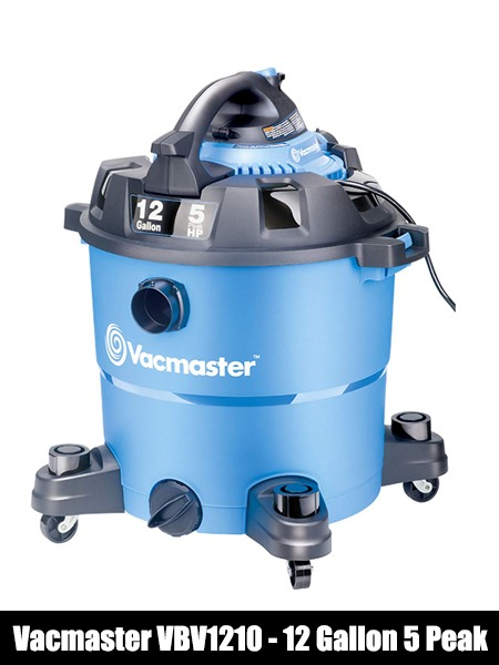 Vacmaster, VBV1210, 12 Gallon 5 Peak HP Wet-Top 10 Best Car Vacuum Cleaners