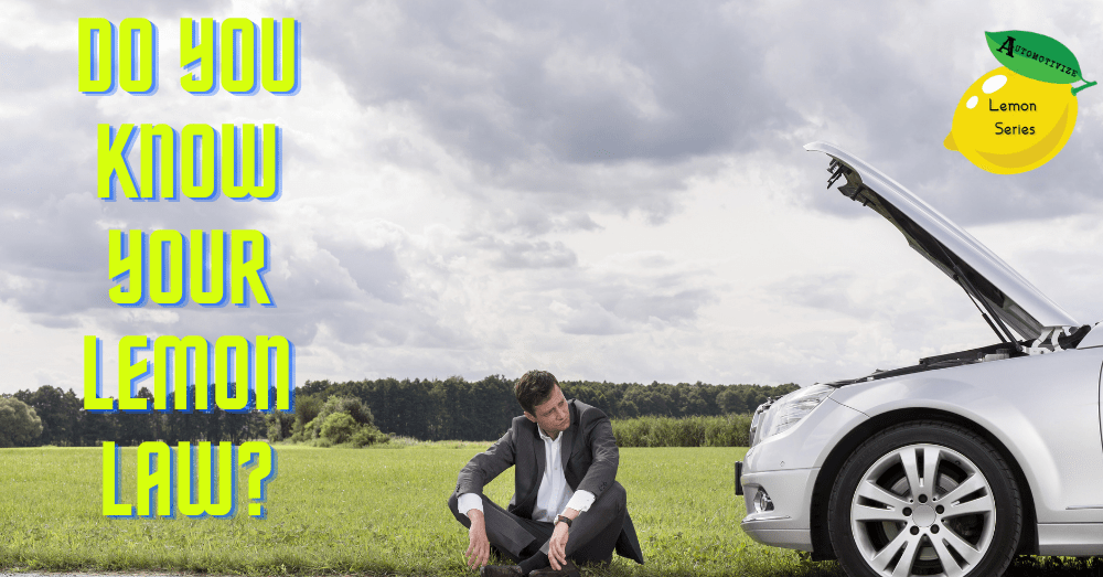 Do you know your lemon law_