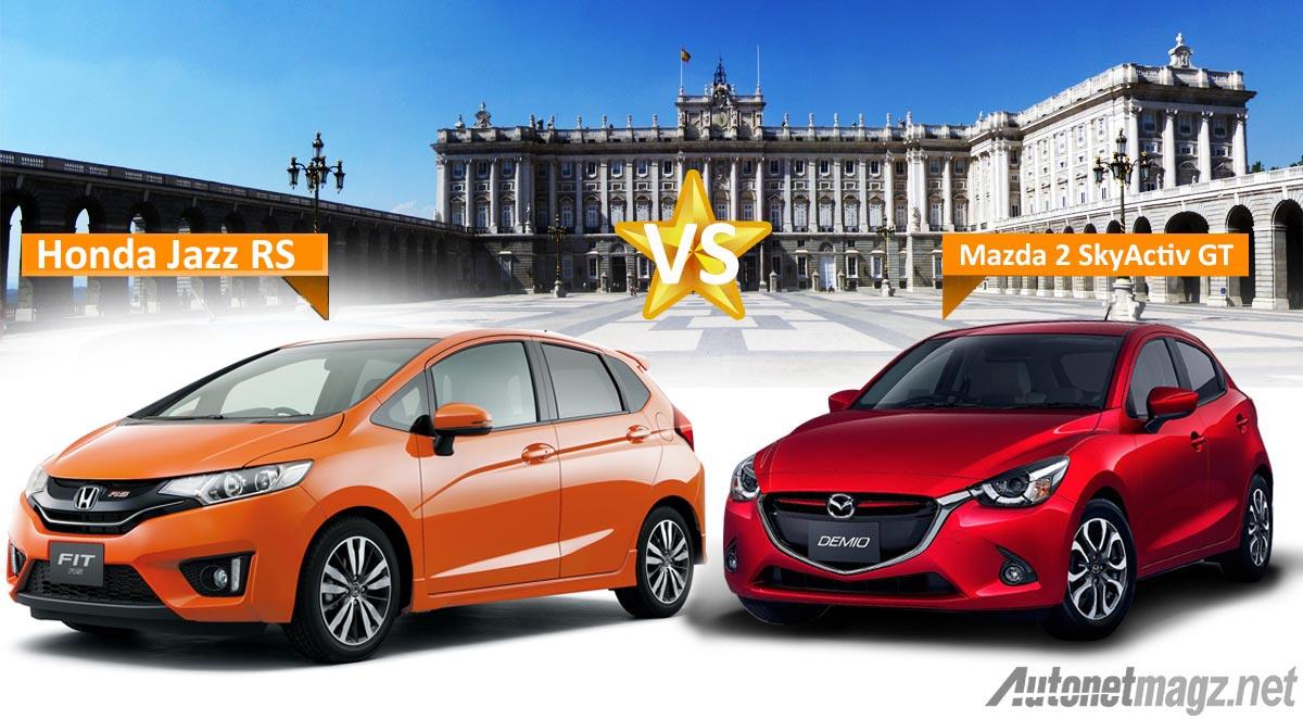 Komparasi Mazda2 SkyActiv vs Honda Jazz RS  Japan vs