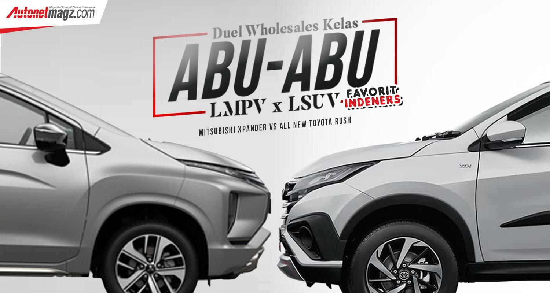 grand new avanza vs mitsubishi xpander all alphard bandung wholesales toyota rush kelas abu