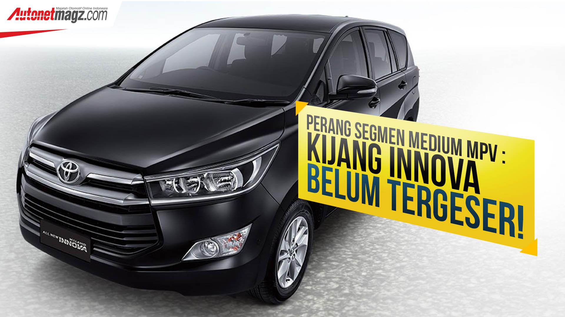 all new kijang innova v diesel harga camry 2018 indonesia perang segmen medium mpv belum tergeser