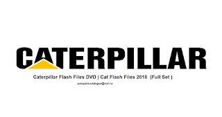 Caterpillar Flash Files 2021 ( Full Set ) Download