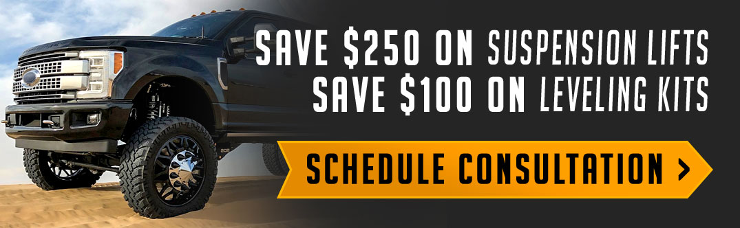 Save $250 off a truck lift kit or $100 off a leveling kit with installation. Schedule a consultation online!