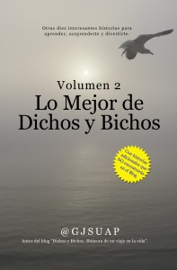 Lo mejor de Dichos y Bichos Vol. 2