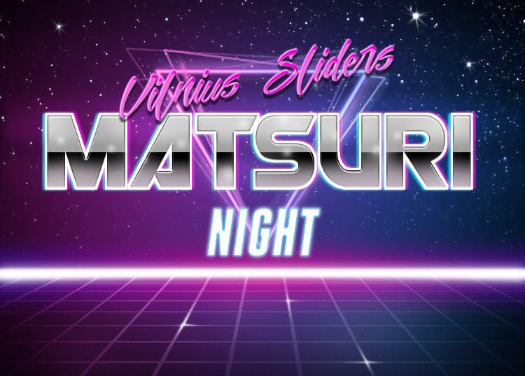 VilniusSliders Drift Matsuri Night