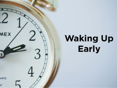 wake up early to avoid