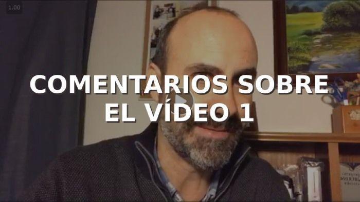 Comentarios al video 1