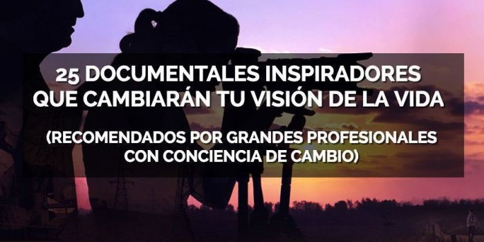 Documentales inspiradores