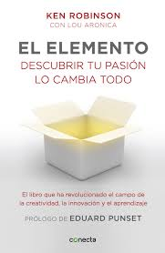 Libro para la reinvención personal - El Elemento - Ken Robinson
